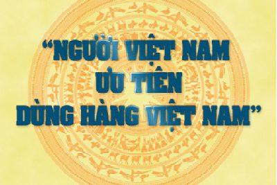 Tuyên truyền người Việt Nam dùng hàng Việt Nam